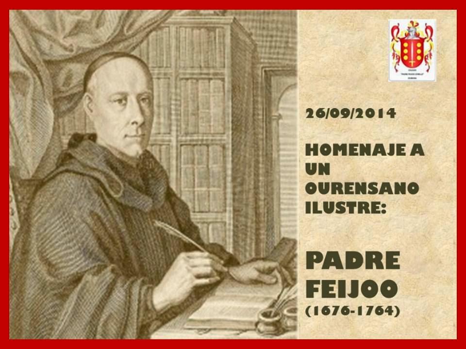HOMENAJE A UN OURENSANO ILUSTRE: PADRE FEIJOO (1676-1764).