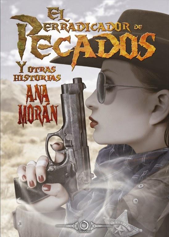 """Portada de """"El erradicador de pecados y otras historias"""", de Ana Morán"""