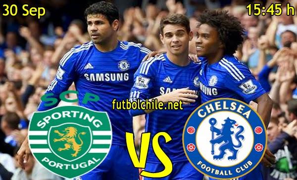 Sporting de Lisboa vs Chelsea - Champions League - 15:45 h - 30/09/2014