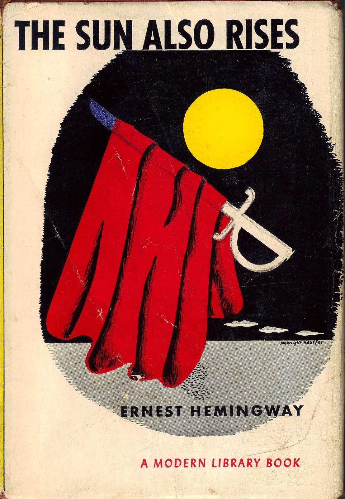 a discussion of the title the sun also rises by ernest hemingway in relation to the whole novel En una serie de cuentos escritos por ernest hemingway hemingway's first novel the sun also rises chiastic patterns in the sun also rises and.
