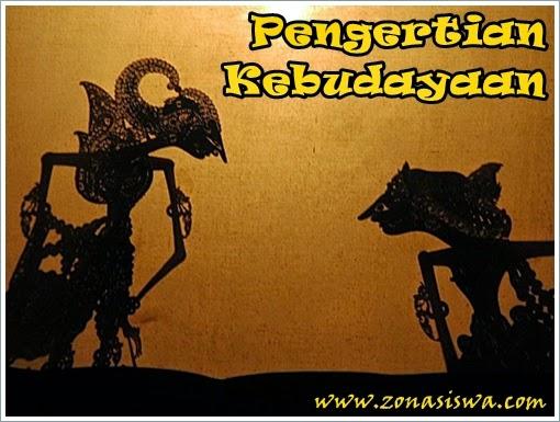 Pengertian dan Unsur Kebudayaan | www.zonasiswa.com