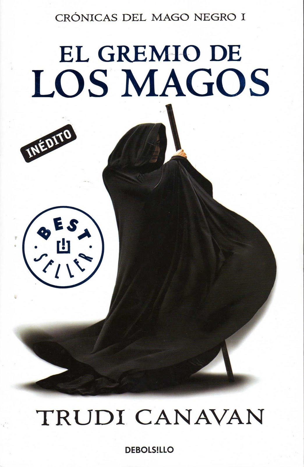 El Gremio de los Magos (Crónicas del Mago Negro #1) - Trudi Canavan