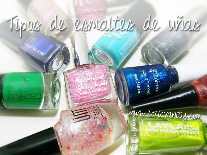 Tipos de esmaltes de uñas - Definiciones - Toxic Vanity