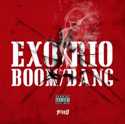 EXO & RIO - BOOM BANG