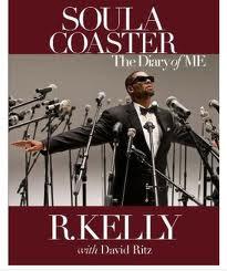 News // R.Kelly Prépare Son Autobiographie – Soula Coaster: The Diary Of Me