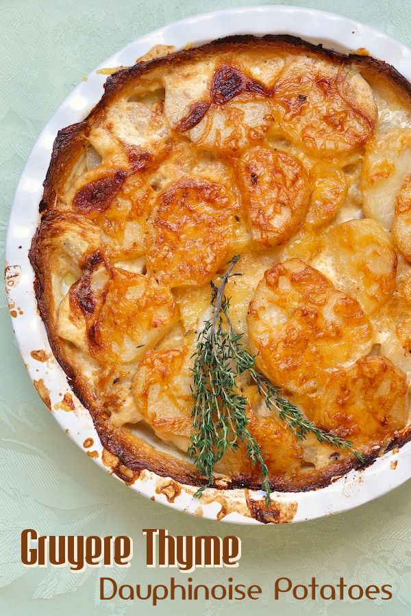 Gruyere and Thyme Potatoes Dauphinoise