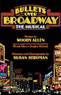 CURRENT SHOW REVIEW: Bullets Over Broadway
