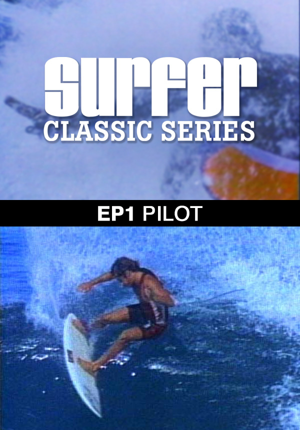 Surfer Magazine - Episode 1 - Pilot (1987)