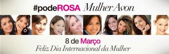 AVON DIA DA MULHER #podeROSA