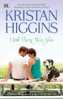 Book cover of Until there Was You by Kristan Higgins (contemporary romance novel)