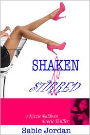 Shaken and Stirred by Sable Jordan
