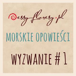 http://essy-floresy.blogspot.com/2015/07/wyzwanie-nr-1.html