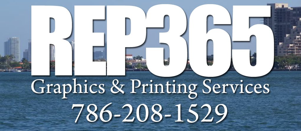 REP365 Graphics & Printing Services/Banners/Signs/Postcards/Flyers/Miami Printing
