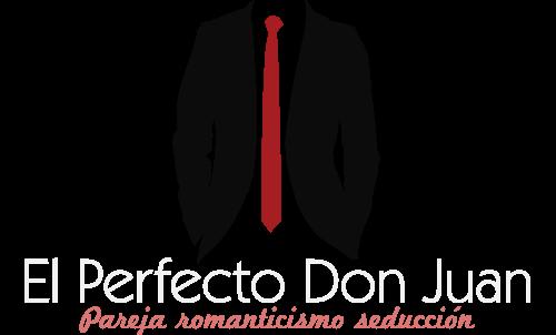PAREJA ROMANTICISMO Y SEDUCCION - EL PERFECTO DON JUAN