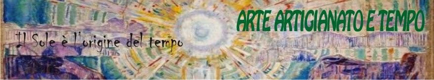 ARTE  ARTIGIANATO  TEMPO