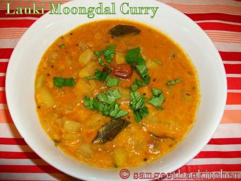 Spicy Treats: Lauki Moongdal Curry/Bottle gourd in Lentil Gavy