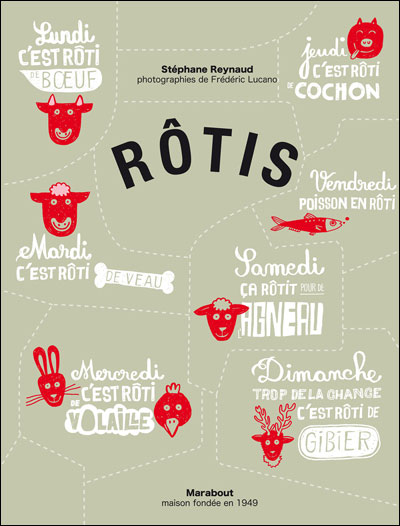 {Food} Recipe book: Rôtis by Stéphane Reynaud