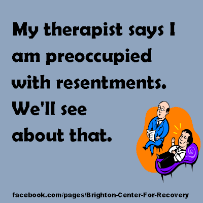 Therapist and Resentments Joke