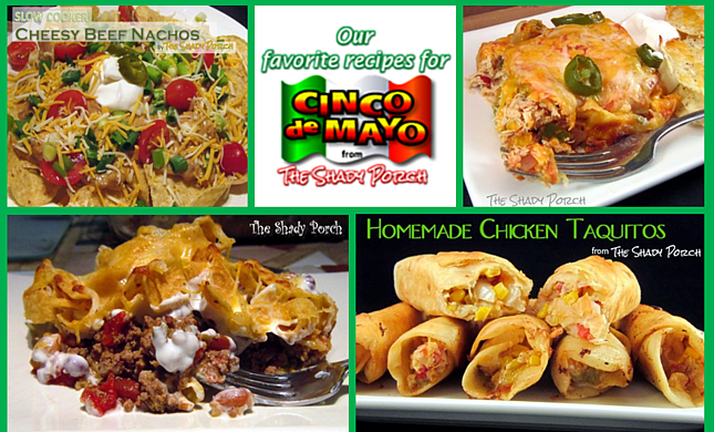 Cinco De Mayo Recipes from The Shady Porch