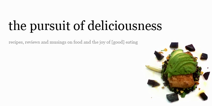 the pursuit of deliciousness