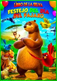 El libro de la selva: Festejo del dia del pajaro (2014) [3GP-MP4] Online