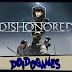 Doidogames #20 - NÃO FUI EU! - Dishonored