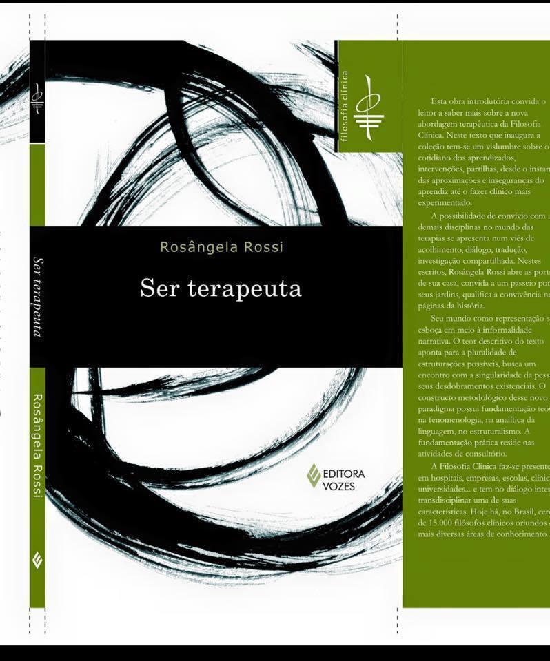 Obra inaugural da coleção de Filosofia Clínica da Editora Vozes