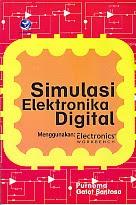 toko buku rahma: buku SIMULASI ELEKTRONIKA DIGITAL MENGGUNAKAN ELECTRONICS WORKBENCH, pengarang purnoma, penerbit andi