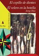 EL CEPILLO DE DIENTES--JORGE DIAZ
