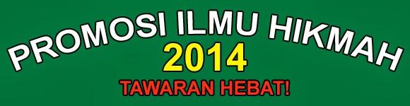 Promosi Ilmu Hikmah 2014
