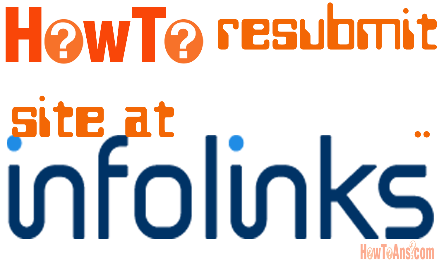 How-to-resubmit-site-at-infolinks-for-approval