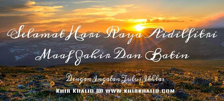 Selamat Hari Raya Aidilfitri 2014/1435H