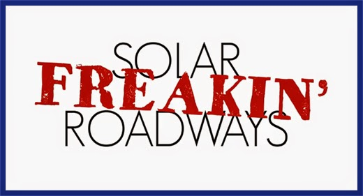 Solar FREAKIN' Roadways