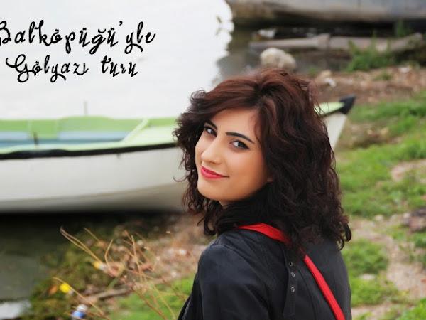 Gezi | Gölyazı Köyü