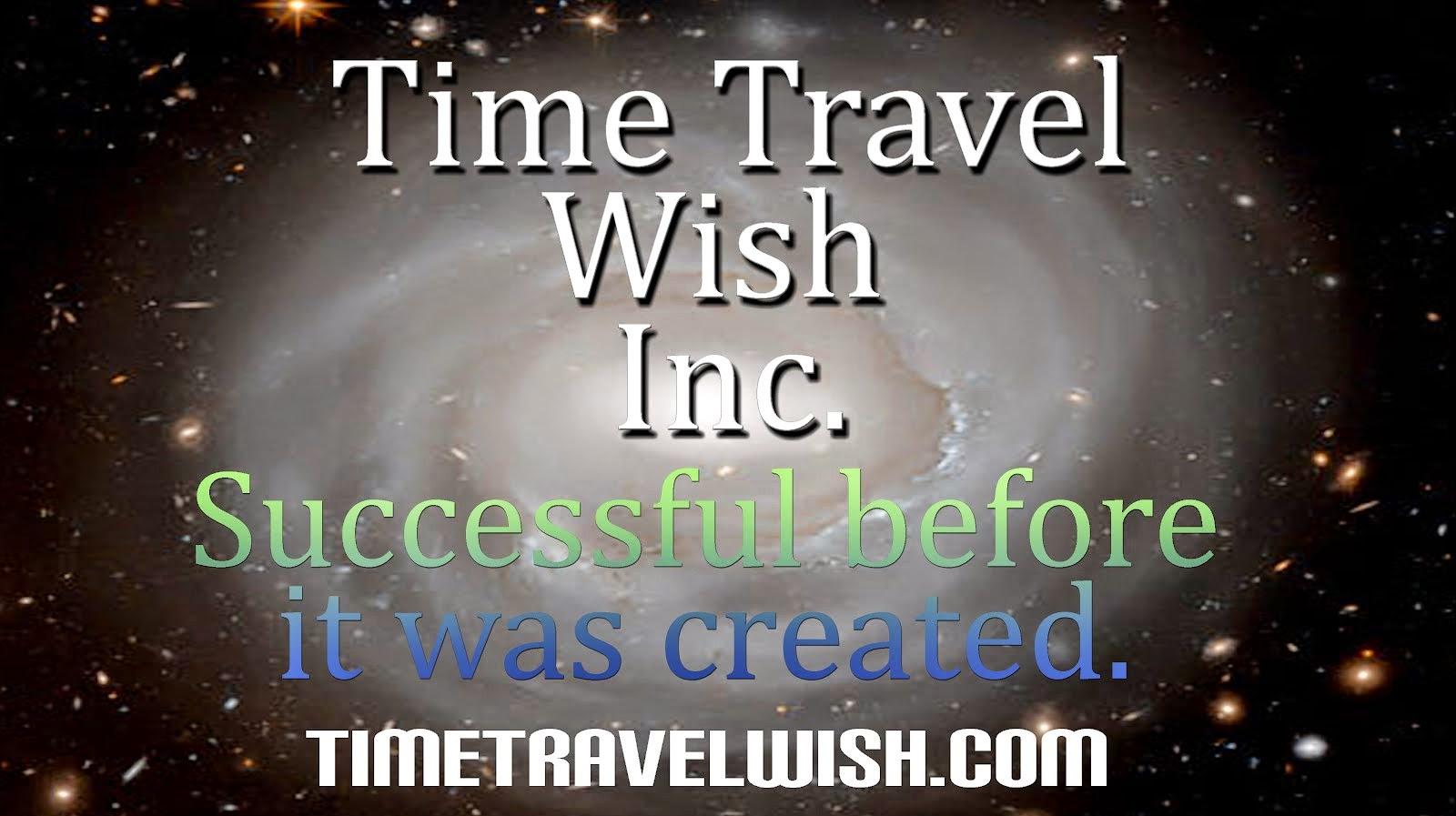 Time Travel Wish Inc.