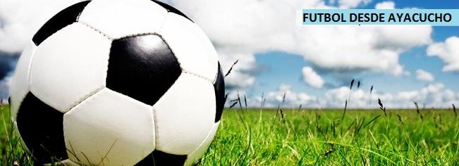 Fútbol desde Ayacucho