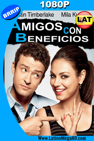Amigos Con Beneficios (2011) Latino HD 1080P (2011)