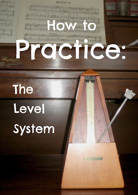 How to Practice - Using the Level System