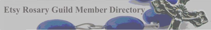 Etsy Rosary Guild ~ Member Directory