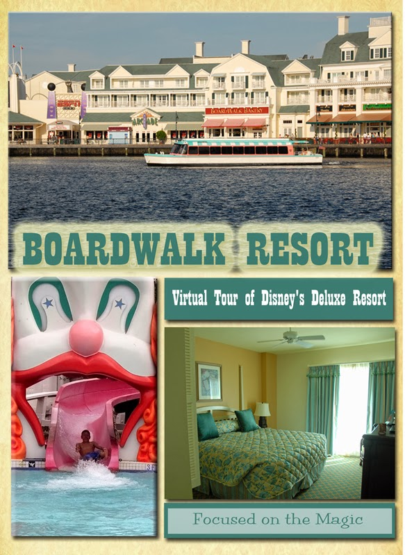 Deluxe Resorts ~ Disney's BoardWalk Resort