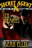 SECRET AGENT X - The Sea Wraiths by Sean Ellis (featuring Lance Star appearance)