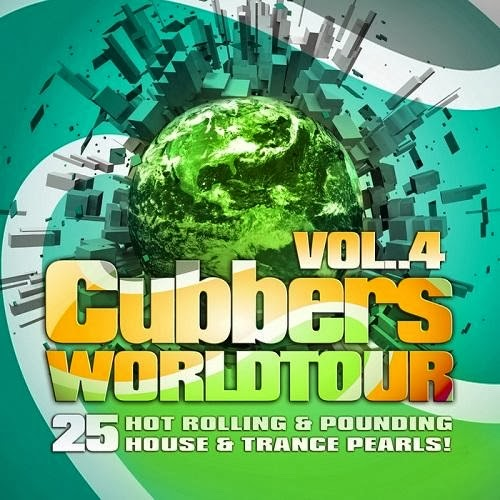 Clubbers Worldtour - Vol.4 - 25 Hot Rolling & Pounding House & Trance Pearls