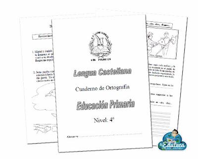 RECURSOS PRIMARIA | Cuaderno de ortografía para 4º de Primaria ~ La ...