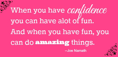 Confidence quote by Joe Namath