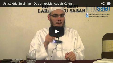Ustaz Idris Sulaiman – Doa untuk Mengubah Ketentuan Allah