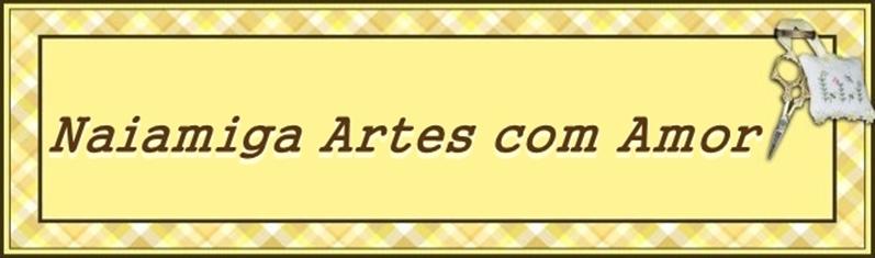 Naiamiga Artes com Amor