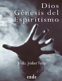 DIOS GÉNESIS DEL ESPIRITISMO