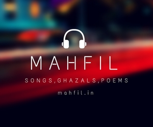 Songs, Lyrics, Poems and Ghazals