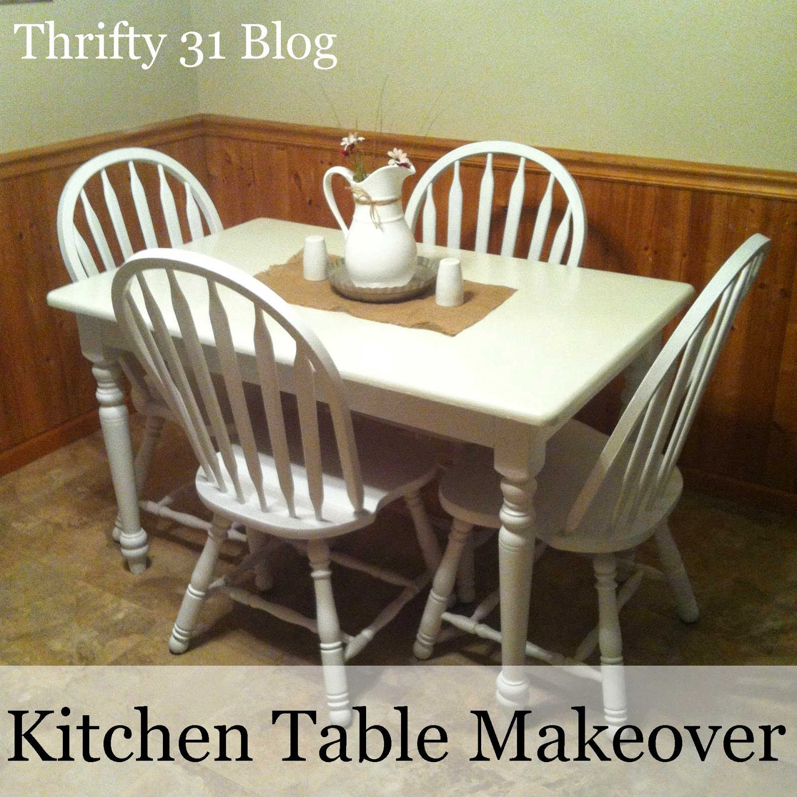 Thrifty 31 Blog: Kitchen Table Makeover & Some Helpful Tips