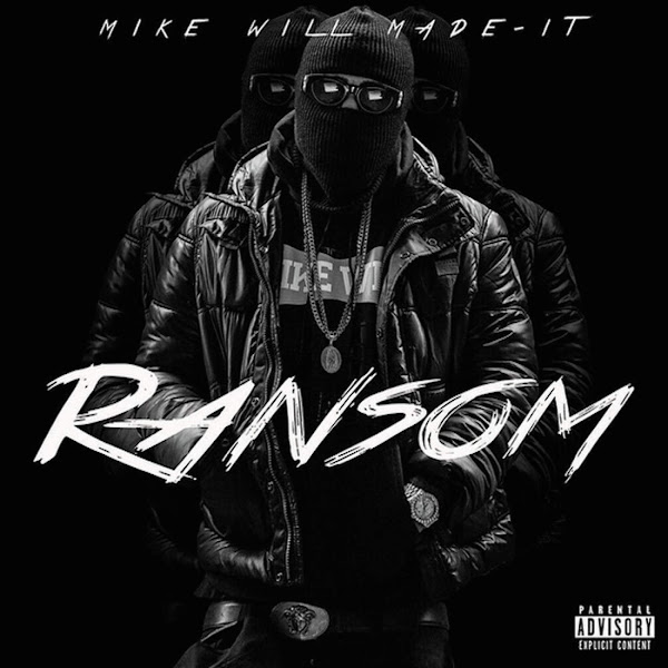 Mike Will Made-It - Ransom Cover
